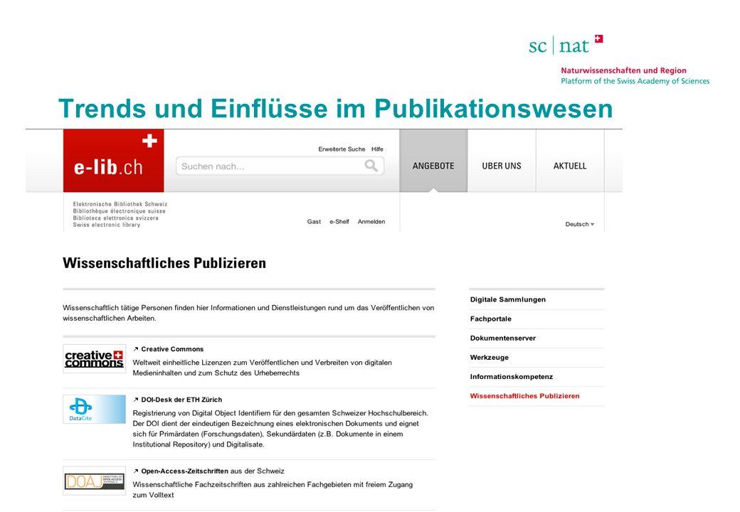 SCNAT | Präsidentenkonferenz NWR | 23.5.2013 Trends und Einflüsse im Publikationswesen