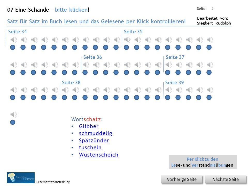 Übungsart: Seite: Bearbeitet von: Siegbert Rudolph Lesemotivationstraining 3 07 Eine Schande – bitte klicken.