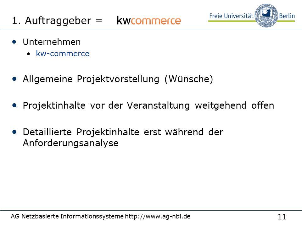 11 AG Netzbasierte Informationssysteme http://www.ag-nbi.de 1.