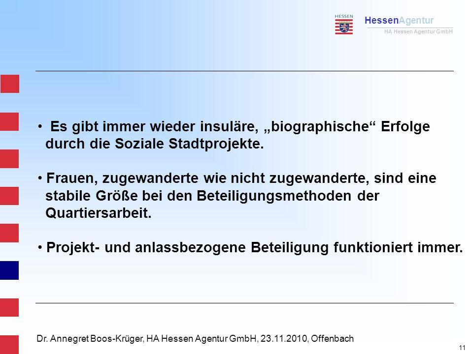 """HessenAgentur HA Hessen Agentur GmbH Dr. Annegret Boos-Krüger, HA Hessen Agentur GmbH, 23.11.2010, Offenbach Es gibt immer wieder insuläre, """"biographi"""
