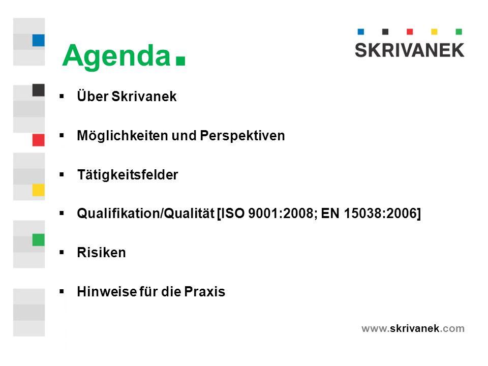 www.skrivanek.com Agenda.