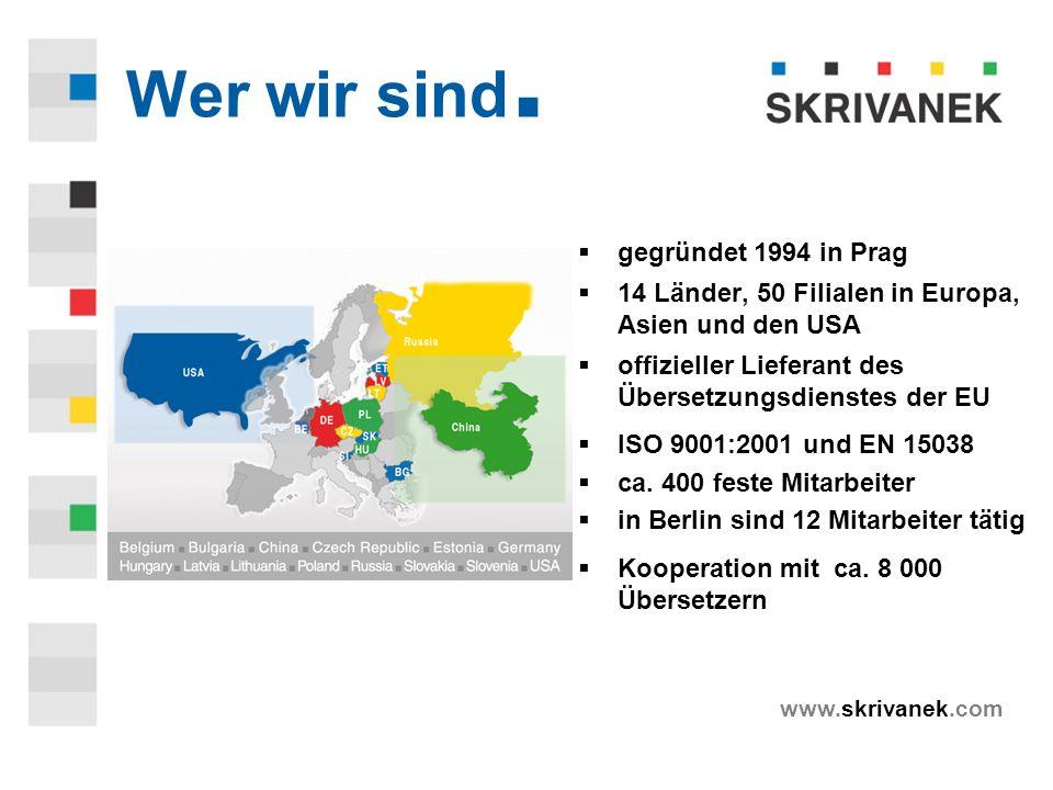 www.skrivanek.com Wer wir sind.