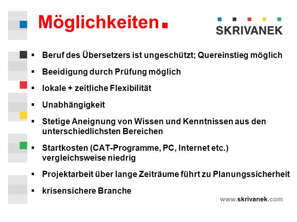 www.skrivanek.com Möglichkeiten.