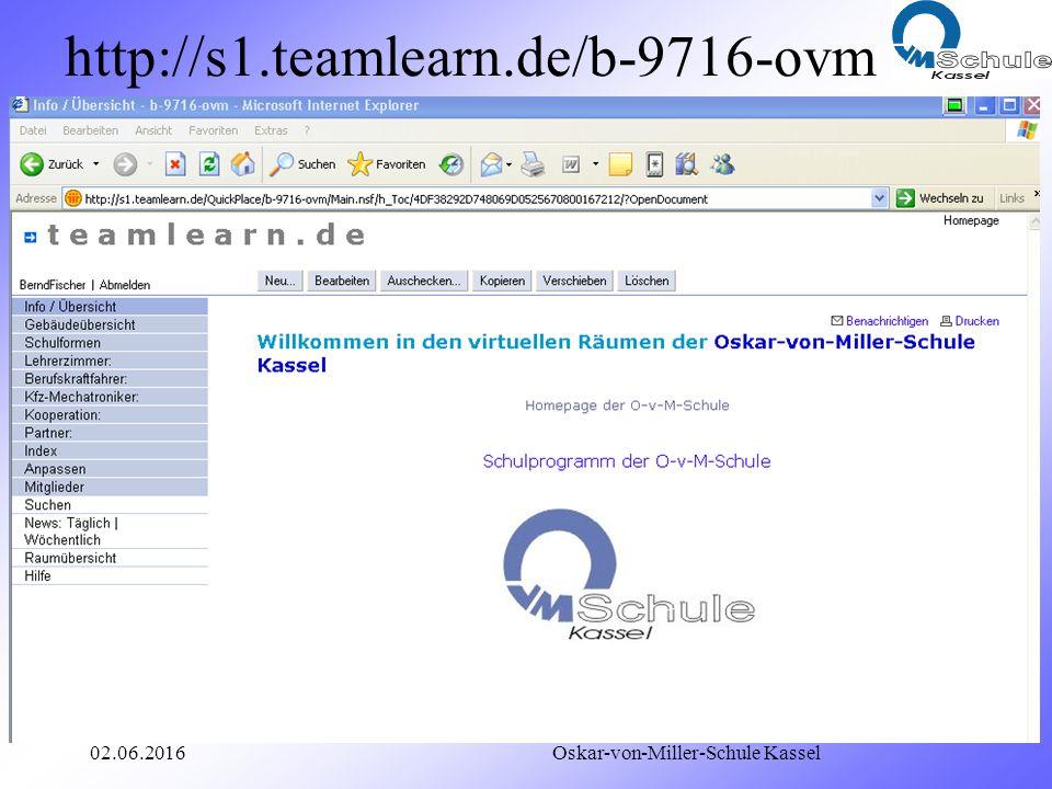 02.06.2016 Oskar-von-Miller-Schule Kassel Kooperationsseite http://s1.teamlearn.de/b-9716-ovm