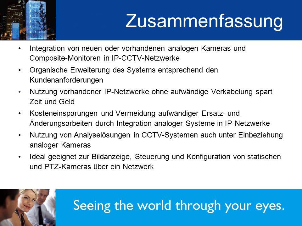 Zusammenfassung Integration von neuen oder vorhandenen analogen Kameras und Composite-Monitoren in IP-CCTV-Netzwerke Organische Erweiterung des System