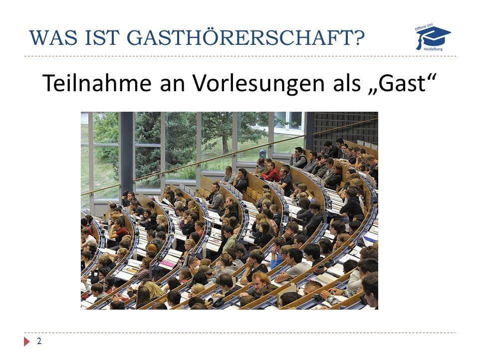 """WAS IST GASTHÖRERSCHAFT 2 Teilnahme an Vorlesungen als """"Gast"""