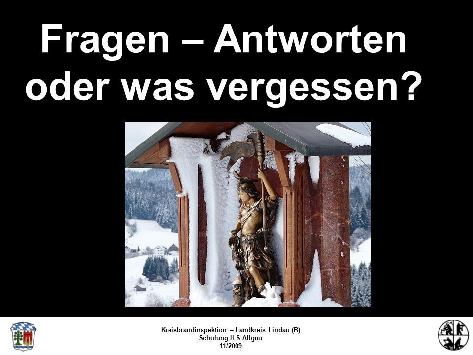 Kreisbrandinspektion Lindau/Bodensee FS/KBR/09 Fragen – Antworten oder was vergessen.