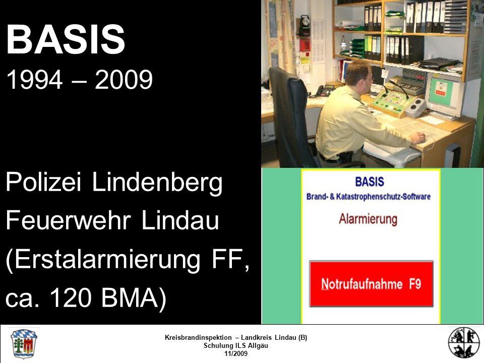 BASIS 1994 – 2009 Polizei Lindenberg Feuerwehr Lindau (Erstalarmierung FF, ca.