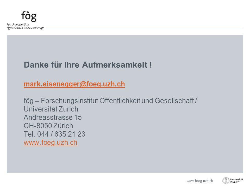 www.foeg.uzh.ch Danke für Ihre Aufmerksamkeit .