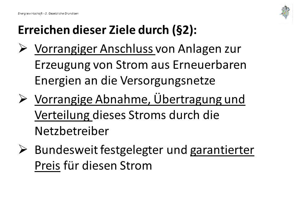 Energiewirtschaft - 4.Grundelemente der Energiepolitik 4.