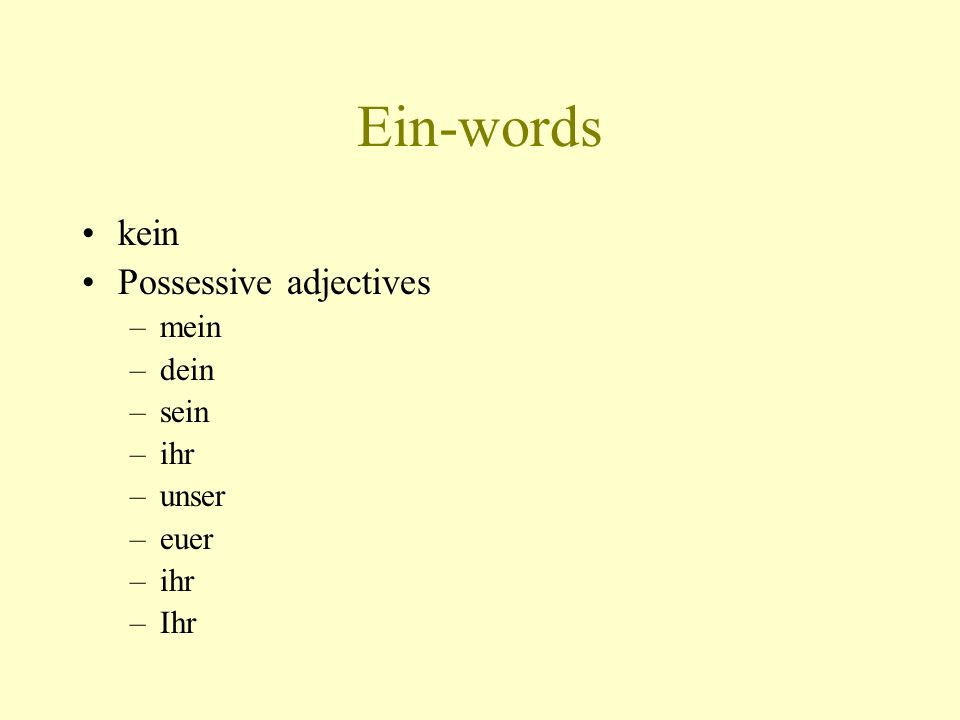 Omission of the noun When a noun is omitted, the adjective is the same as though the noun were there.