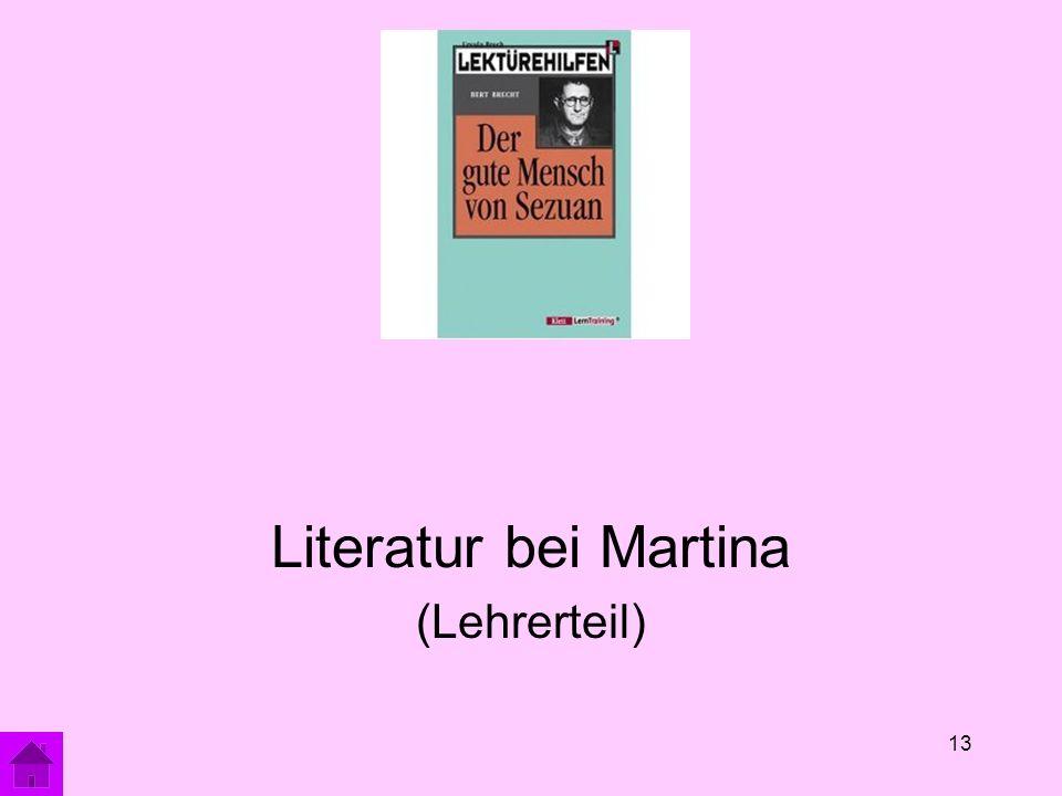 13 Literatur bei Martina (Lehrerteil)