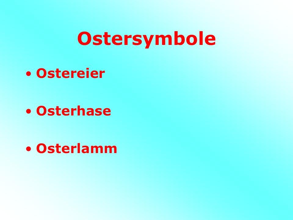 Ostersymbole Ostereier Osterhase Osterlamm