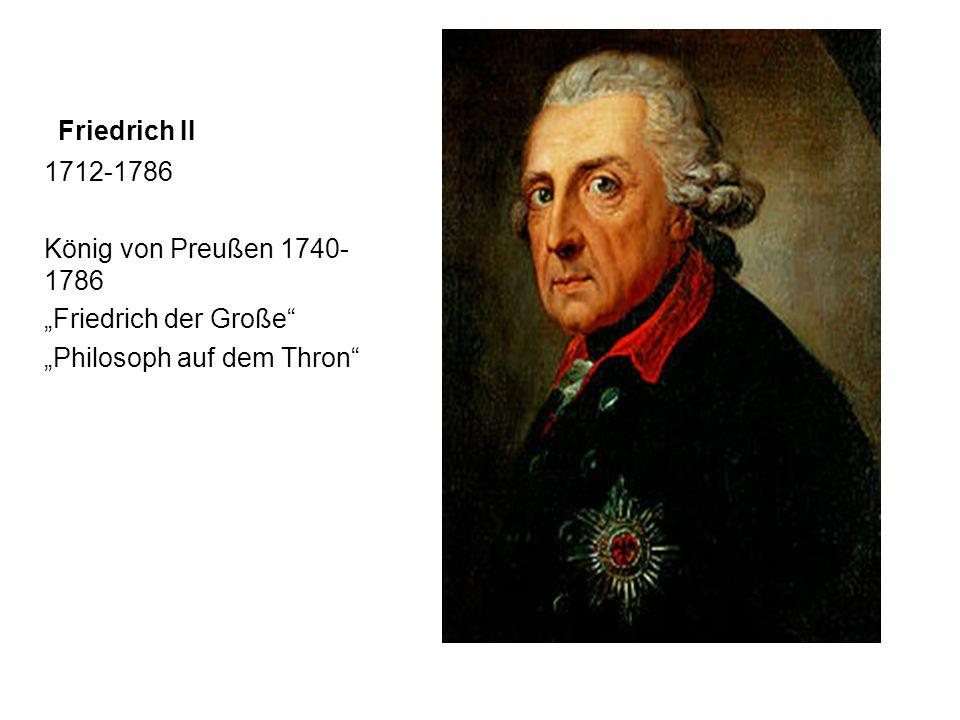 """Friedrich II 1712-1786 König von Preußen 1740- 1786 """"Friedrich der Große """"Philosoph auf dem Thron"""