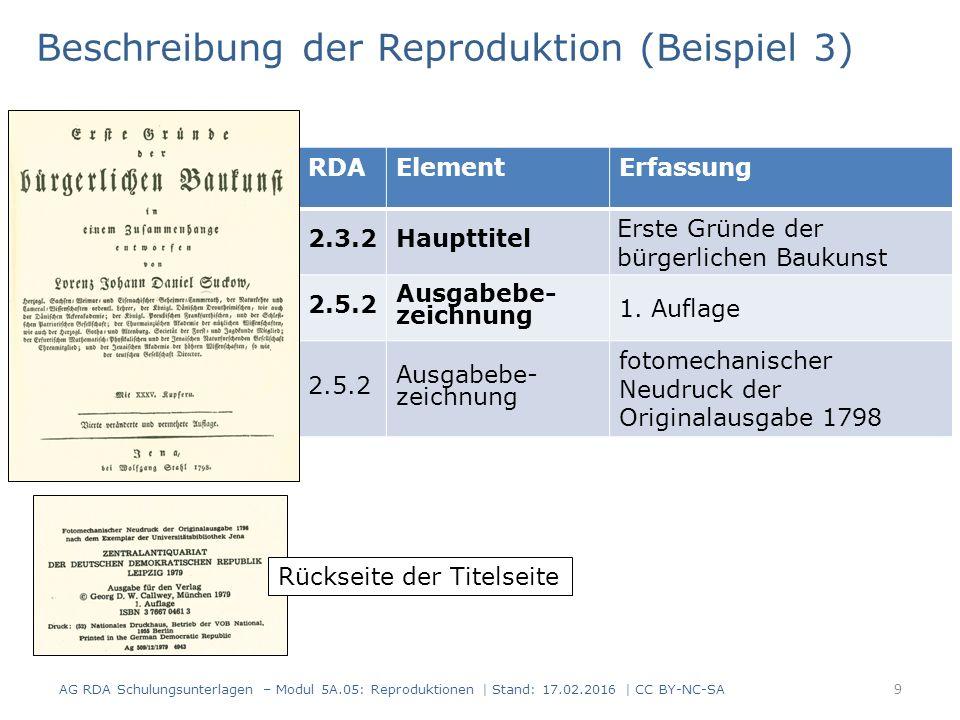 9 RDAElementErfassung 2.3.2Haupttitel Erste Gründe der bürgerlichen Baukunst 2.5.2 Ausgabebe- zeichnung 1. Auflage 2.5.2 Ausgabebe- zeichnung fotomech