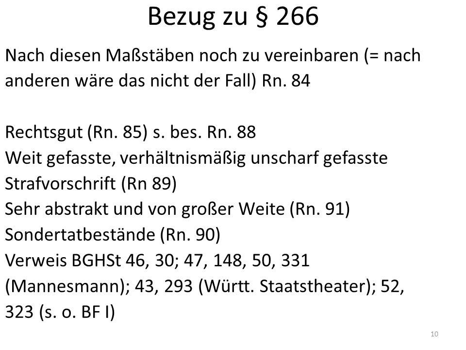 Bezug zu § 266 Nach diesen Maßstäben noch zu vereinbaren (= nach anderen wäre das nicht der Fall) Rn.