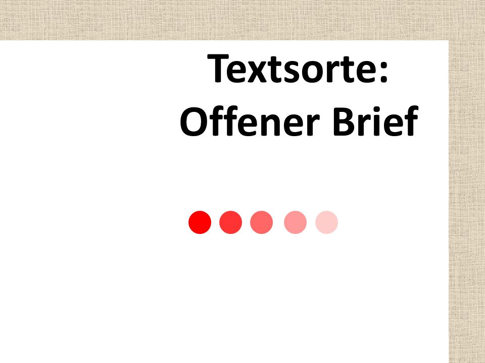 Textsorte: Offener Brief
