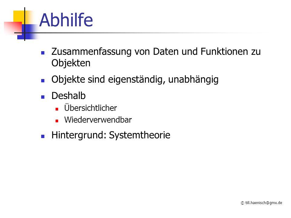 © till.haenisch@gmx.de System (theorie) Menge von Komponenten von der Umgebung abgegrenzt durch Beziehungen miteinander verbunden offenes/geschlossenes System Beispiel : menschl.