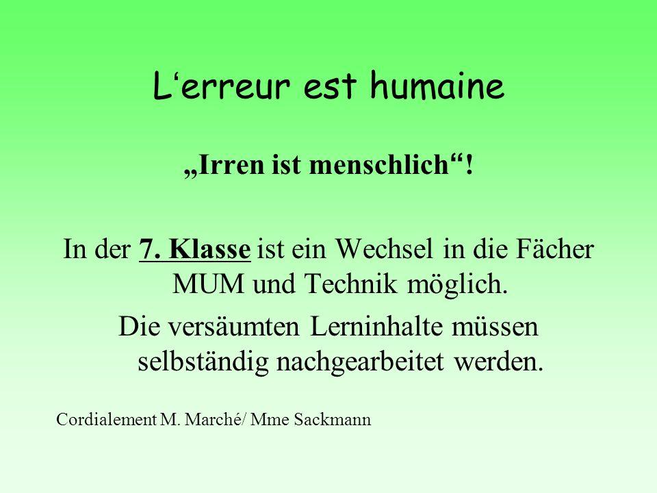 """L'erreur est humaine """"Irren ist menschlich . In der 7."""