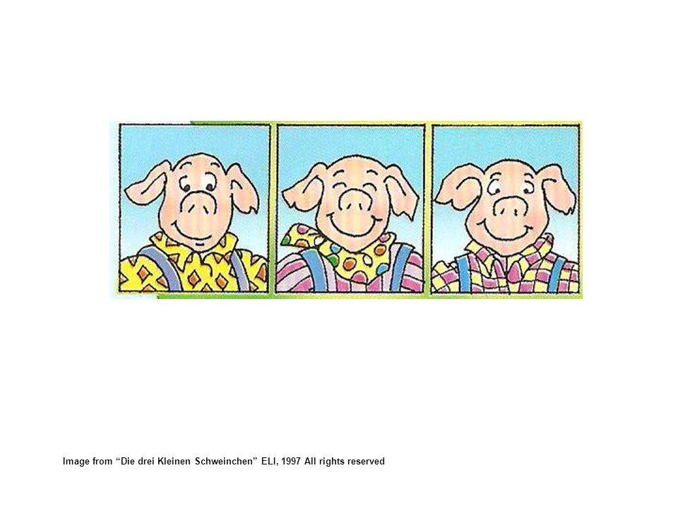 Image from Die drei Kleinen Schweinchen ELI, 1997 All rights reserved