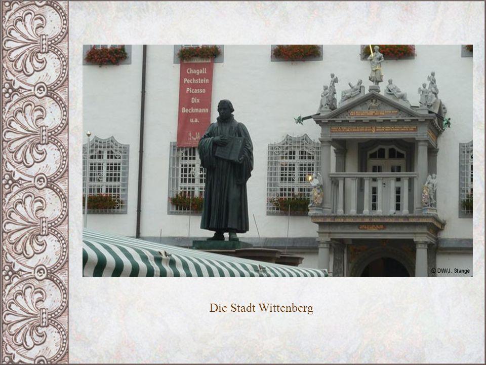 Die Stadt Wittenberg