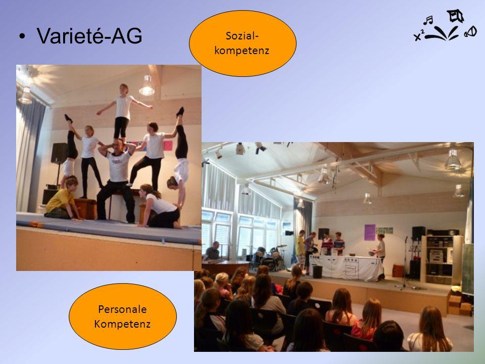 Varieté-AG Sozial- kompetenz Personale Kompetenz