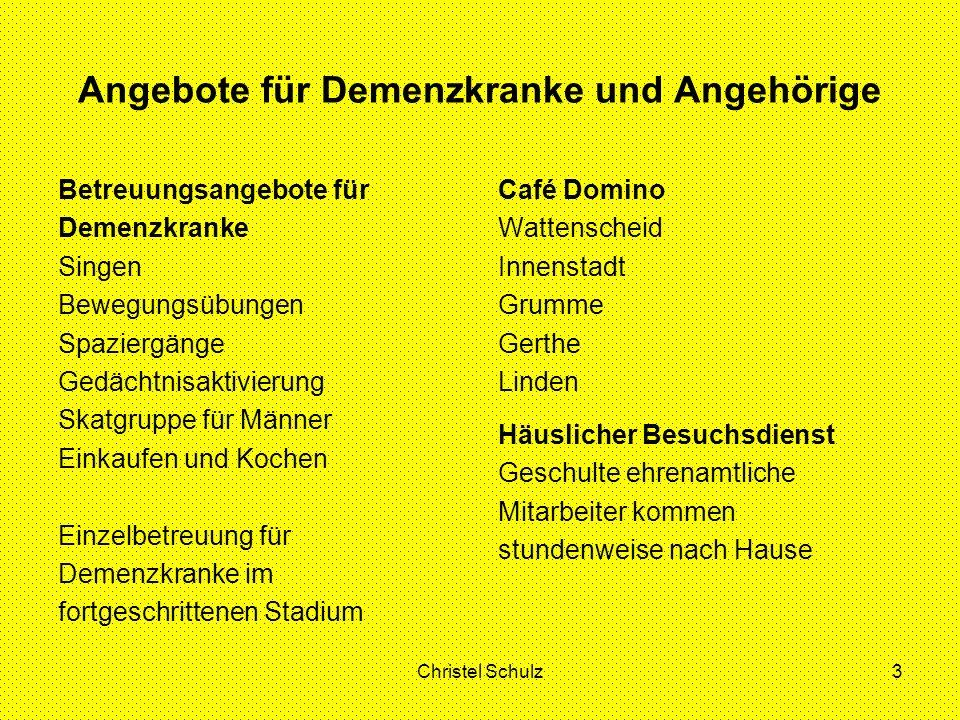 Christel Schulz3 Angebote für Demenzkranke und Angehörige Betreuungsangebote für Demenzkranke Singen Bewegungsübungen Spaziergänge Gedächtnisaktivieru