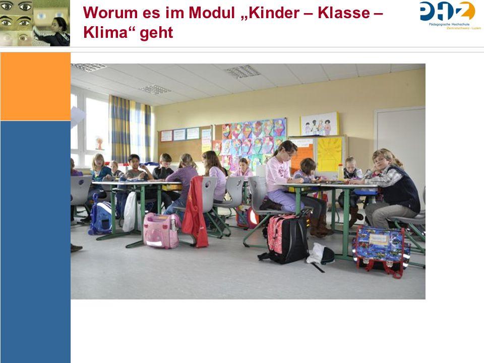 """Worum es im Modul """"Kinder – Klasse – Klima geht"""