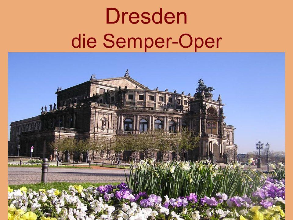 Dresden die Semper-Oper
