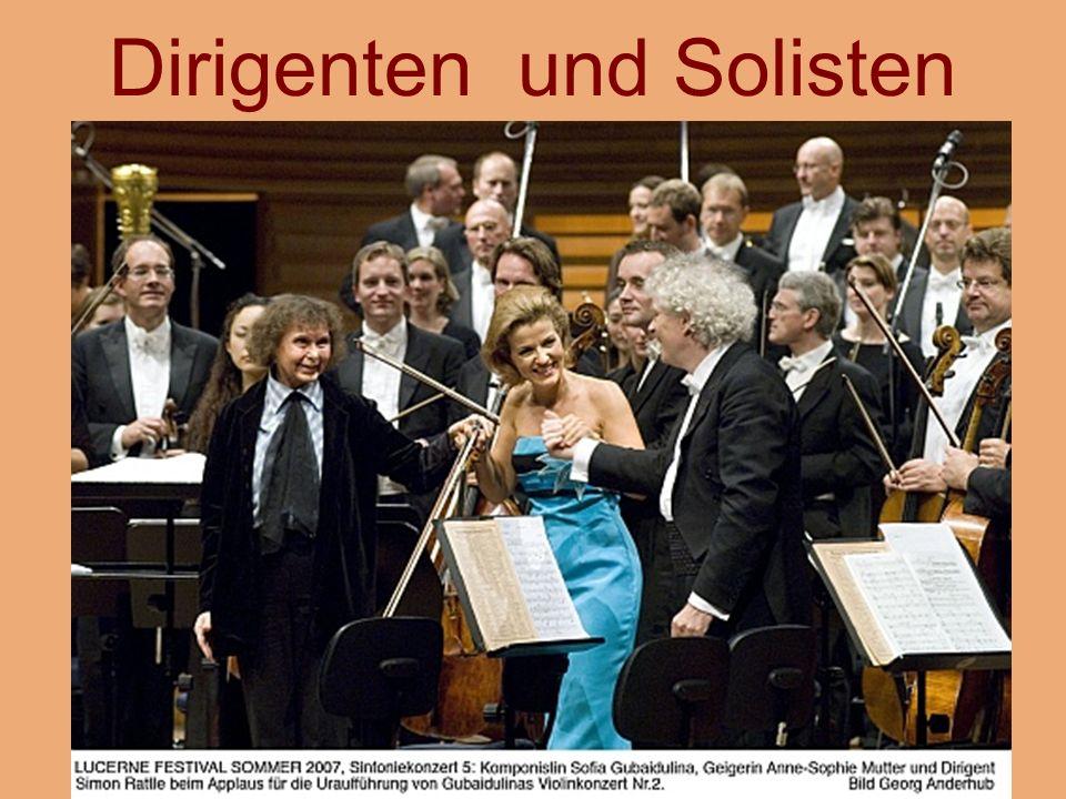 Dirigenten und Solisten