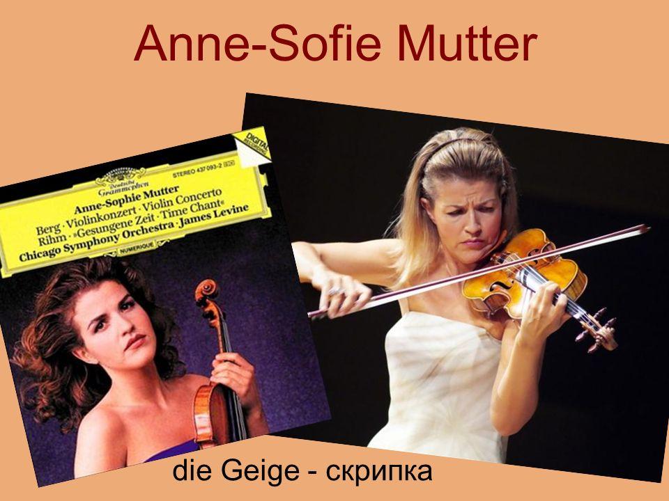 Anne-Sofie Mutter die Geige - скрипка