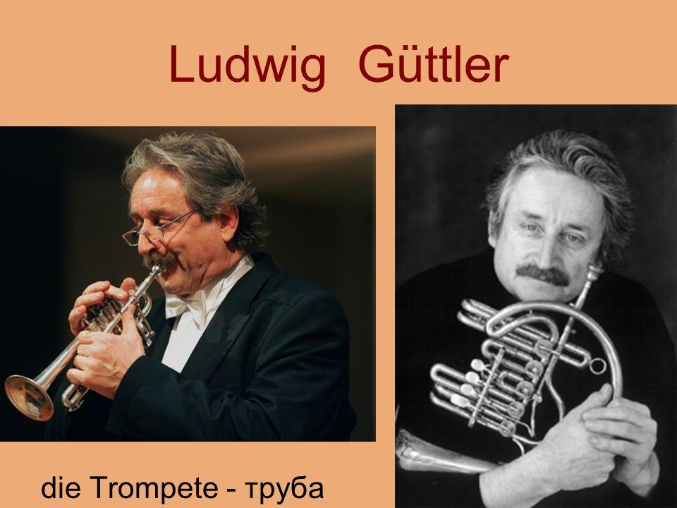 Ludwig Güttler die Trompete - труба