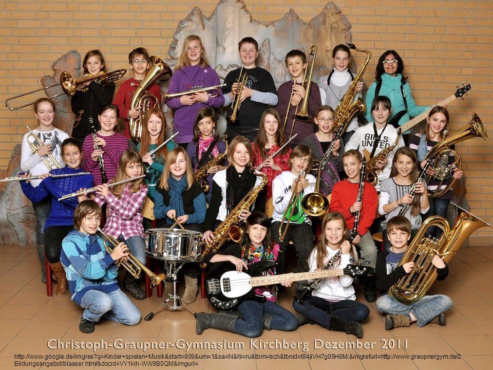 http://www.google.de/imgres q=Kinder+spielen+Musik&start=809&um=1&sa=N&hl=ru&tbm=isch&tbnid=t84jiVH7g05H8M:&imgrefurl=http://www.graupnergym.de/2 Bildungsangebot/blaeser.html&docid=VY1kih-WW9B0QM&imgurl=