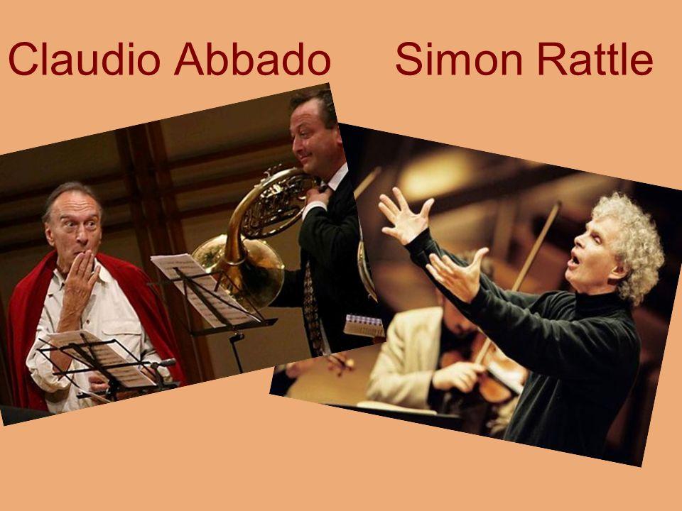 Claudio Abbado Simon Rattle