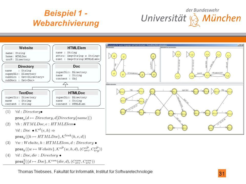 31 Thomas Triebsees, Fakultät für Informatik, Institut für Softwaretechnologie Beispiel 1 - Webarchivierung