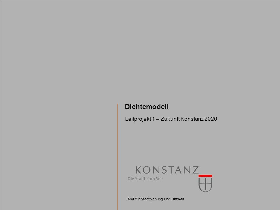 Dichtemodell Leitprojekt 1 – Zukunft Konstanz 2020 2 Siedlungsentwicklung Grundlagen und Perspektiven Zur Reduktion des Landschaftsverbrauches durch Siedlungstätigkeit und den hiermit verbundenen Belastungen für die Umwelt wurde 1996 auf der UN- Stadtkonferenz Habitat II in Istanbul das Leitbild der kompakten Stadt formuliert.