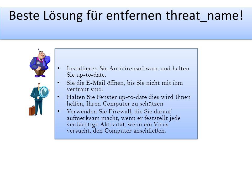 Beste Lösung für entfernen threat_name.