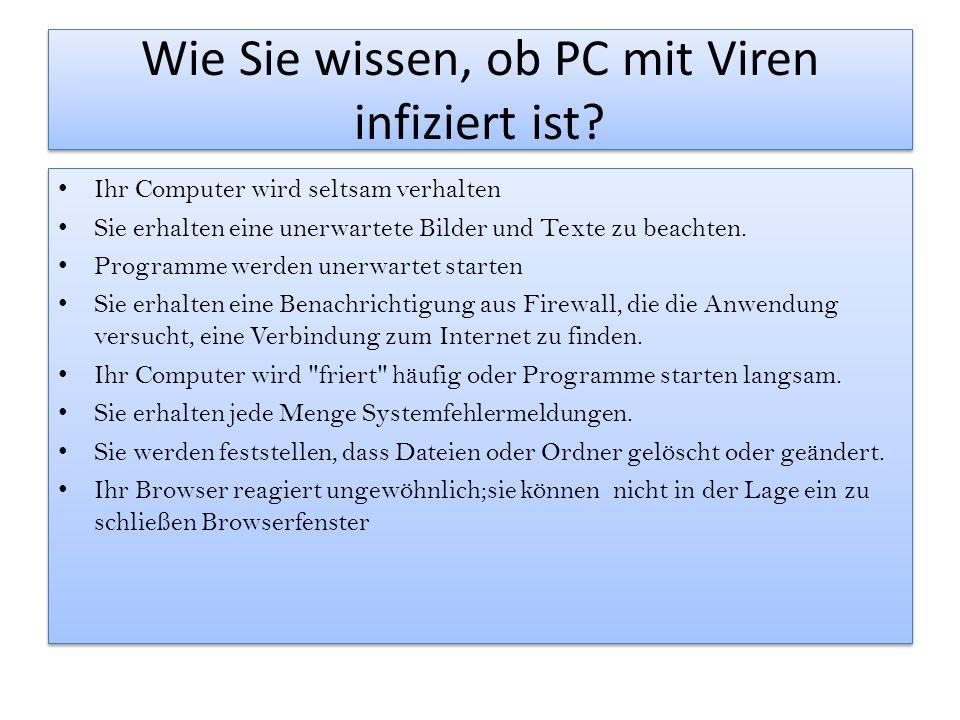 Wie Sie wissen, ob PC mit Viren infiziert ist.