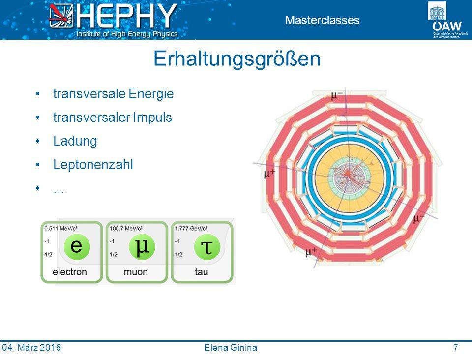 7 Masterclasses Erhaltungsgrößen transversale Energie transversaler Impuls Ladung Leptonenzahl...