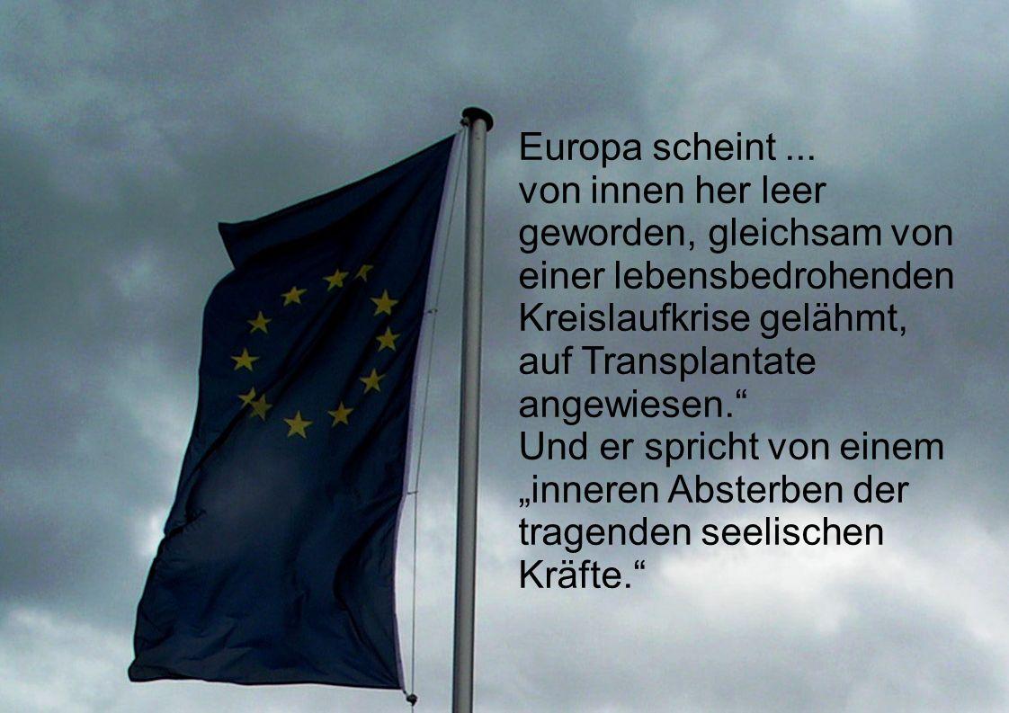 Europa scheint...