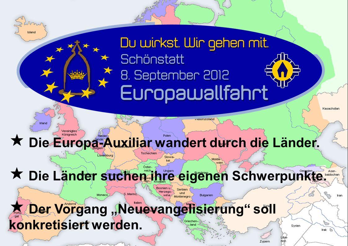  Die Europa-Auxiliar wandert durch die Länder. Die Länder suchen ihre eigenen Schwerpunkte.
