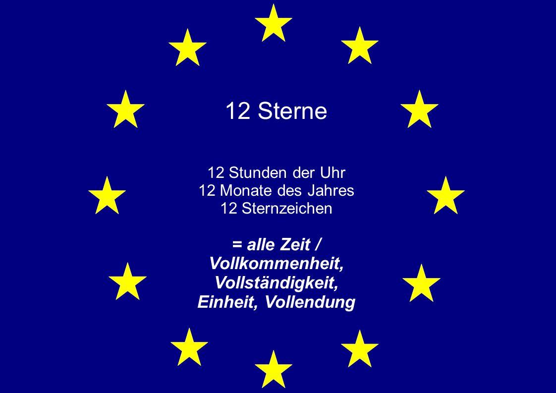 12 Sterne 12 Stunden der Uhr 12 Monate des Jahres 12 Sternzeichen = alle Zeit / Vollkommenheit, Vollständigkeit, Einheit, Vollendung