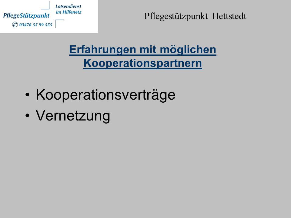 Erfahrungen mit möglichen Kooperationspartnern Kooperationsverträge Vernetzung Pflegestützpunkt Hettstedt