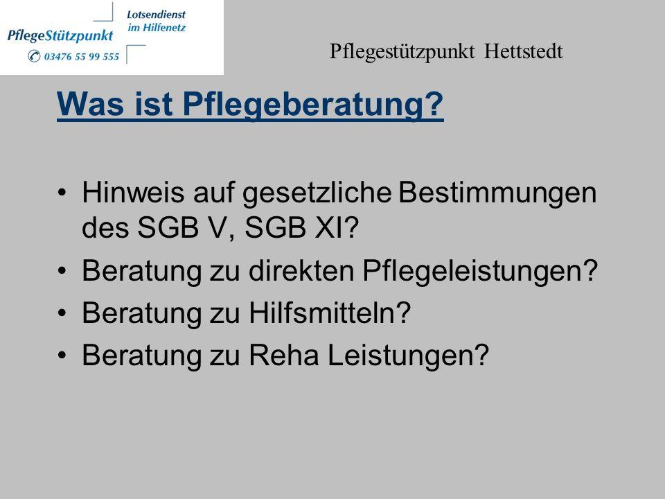 Was ist Pflegeberatung.Hinweis auf gesetzliche Bestimmungen des SGB V, SGB XI.