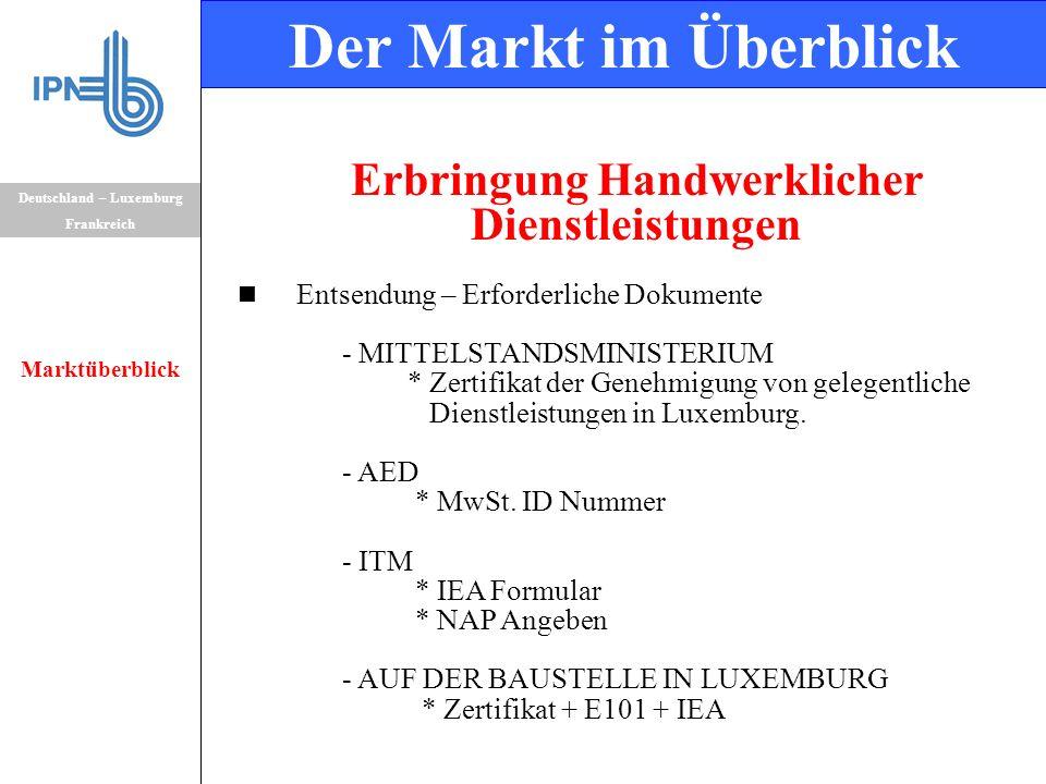 Erbringung Handwerklicher Dienstleistungen Entsendung – Erforderliche Dokumente - MITTELSTANDSMINISTERIUM * Zertifikat der Genehmigung von gelegentliche Dienstleistungen in Luxemburg.
