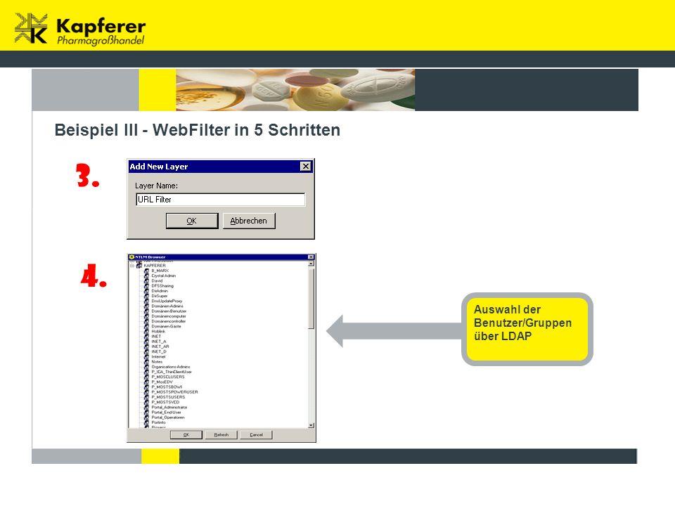 3. 4. Beispiel III - WebFilter in 5 Schritten Auswahl der Benutzer/Gruppen über LDAP