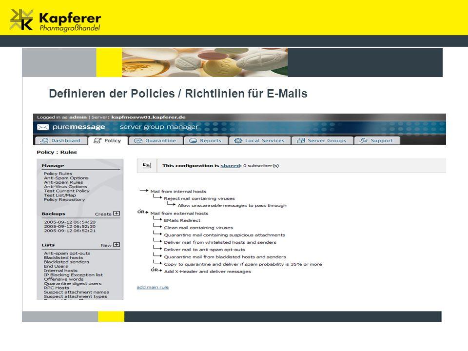 Definieren der Policies / Richtlinien für E-Mails
