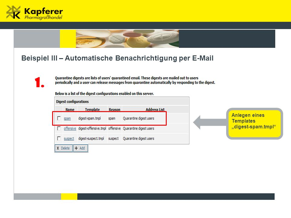 """Beispiel III – Automatische Benachrichtigung per E-Mail 1. Anlegen eines Templates """"digest-spam.tmpl"""""""
