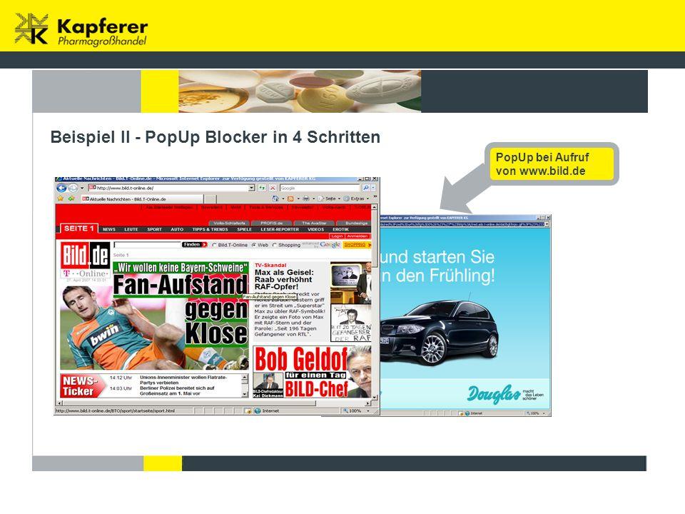 Beispiel II - PopUp Blocker in 4 Schritten PopUp bei Aufruf von www.bild.de