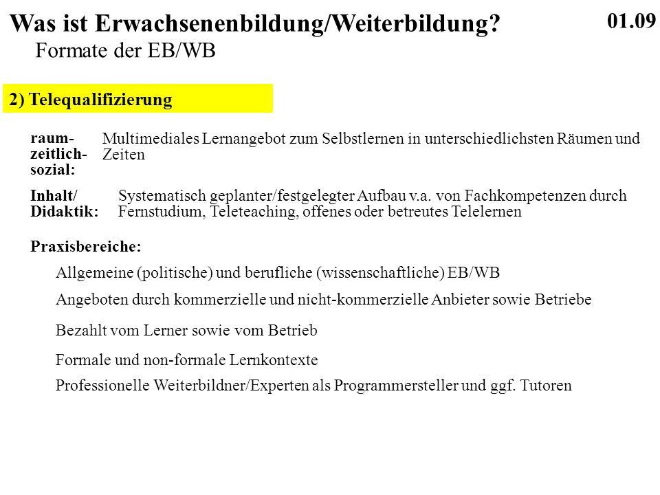 2) Telequalifizierung 01.09 Was ist Erwachsenenbildung/Weiterbildung.